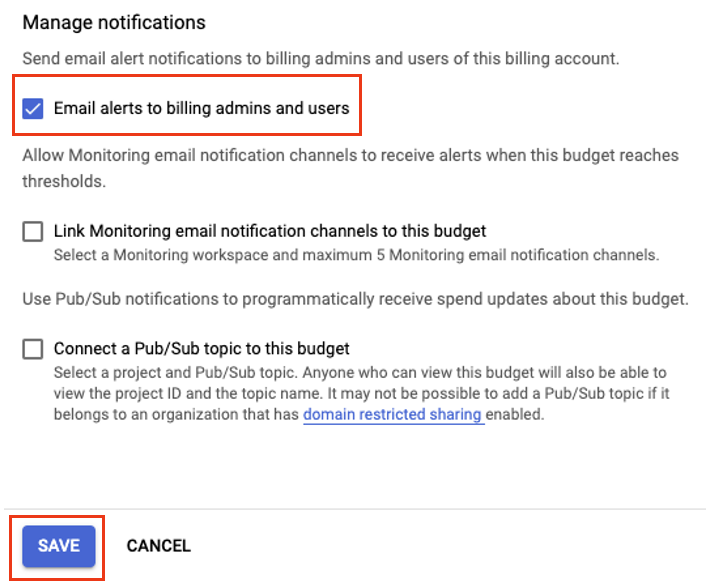 In the Manage notifications section, make sure Email alerts to billing admins and users is checked to ensure you receive the billing alert notification emails